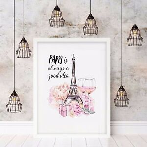 Wall Art Print Paris Is Always A Good Idea French Provincial