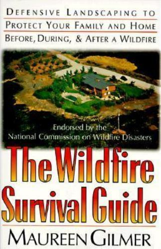 The Wildfire Survival Guide: Defensive Landscaping to Protect Your Family and Ho