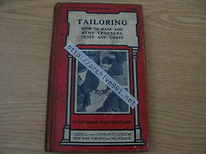Tailoring-How-To-Make-And-Mend-Trousers-Vests-Coats-1911-Manual-Hasluck-RARE