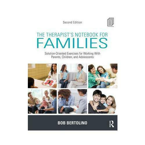 The Therapist's Notebook for Families by Bob Bertolino (author)