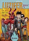Luzifer junior - Zu gut für die Hölle von Jochen Till (2017, Gebundene Ausgabe)