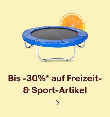Bis -30%* auf Freizeit- & Sport-Artikel