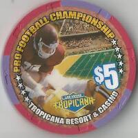 Tropicana Las Vegas Pro Football Championship $5 Casino Chip