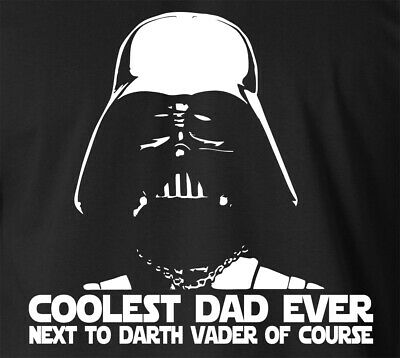 Darth Vader Coolest Dad Ever Funny Fathers Day Star Wars Movie T Shirt