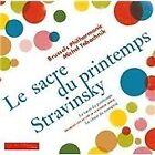 Igor Stravinsky - Stravinsky: Le Sacre du printemps (2013)
