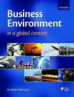 Business Environment in a Global Context by Andrew Harrison (Paperback, 2009)