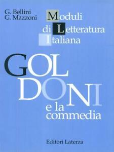 GOLDONI-E-LA-COMMEDIA-G-BELLINI-G-MAZZONI-EDITORI-LATERZA-1996