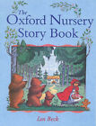 The Oxford Nursery Storybook by Ian Beck (Paperback, 2000)