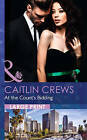 At The Count's Bidding by Caitlin Crews (Hardback, 2015)