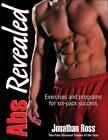 Abs Revealed von Jonathan Ross (2010, Taschenbuch)