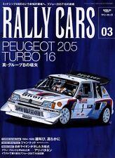 [BOOK] RALLY CARS 03 Peugeot 205 Turbo 16 WRC T16 Ari Vatanen Talbot sport gti