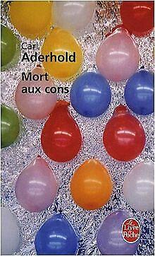 Mort aux cons de Carl Aderhold | Livre | état bon