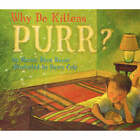 Why Do Kittens Purr? by Marion Dane Bauer (Paperback, 2007)