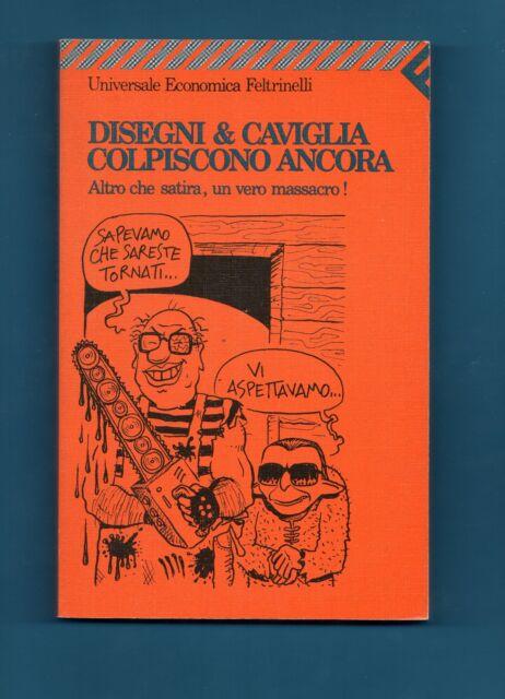 GGN-127-DISEGNI & CAVIGLIA COLPISCONO ANCORA-1990 FELTRINELLI 1139