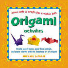 Origami Activities by Michael G. LaFosse (Hardback, 2004)
