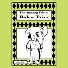 Tale of Bub The Trier 9781477262405 by Joan Walmer Neill Paperback