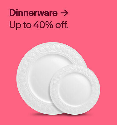 Dinnerware up to 40% off.
