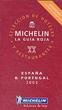 Michelin Red Guide 2003: Espana/Portugal (Michelin Red Hotel & Restaurant Guides