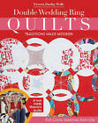 Double Wedding Ring Quilts: Full-Circle Sketches from Life by Victoria Findlay Wolfe (Paperback, 2015)