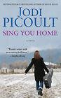 Sing You Home by Jodi Picoult (Paperback / softback, 2011)