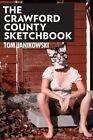 The Crawford County Sketchbook by Tom Janikowski (Paperback / softback)