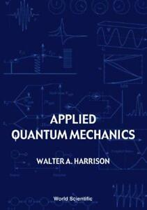 Applied-Quantum-Mechanics-by-Harrison-Walter-A-NEW-Book-FREE