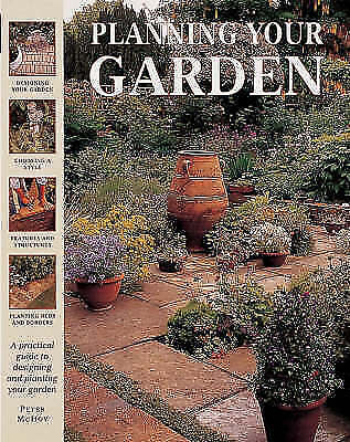 """""""VERY GOOD"""" Planning Your Garden (The garden library), McHoy, Peter, Book"""