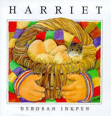 Harriet: Harriet, Inkpen, Deborah, Very Good Book