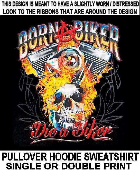 BORN BIKER DIE BIKER SKULL MOTORCYCLE RIDER V-TWIN ENGINE HOODIE SWEATSHIRT X23