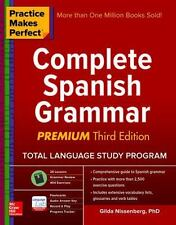 Practice Makes Perfect : Complete Spanish Grammar by Gilda Nissenberg (2016, Paperback)