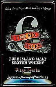 Sechs-Inseln-Whisky-Gepraegte-Stahl-Zeichen-hi-3020