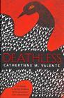Deathless von Catherynne Valente (2013, Taschenbuch)