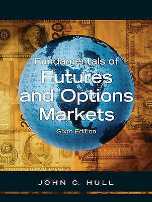 Fundamentals of Options and Futures by John C. Hull