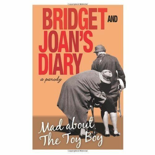 "1 of 1 - ""AS NEW"" Bridget and Joan's Diary: A Parody: Mad About the Toy Boy, Hardcastle,"