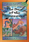 The Day of the Dinosaurs by Jacqui Bailey (Paperback, 2002)