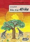 Lernwerkstatt Nahes, fernes Afrika von Dorothee Pakulat und Sonja Thomas (2015, Kopiervorlagen)