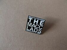 MACC LADS beer & sex & chips n gravy PUNK METAL BADGE collectable !