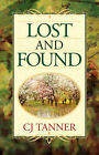 Lost and Found by C J Tanner, Cj Tanner (Paperback / softback, 2005)
