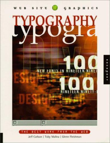 Website Graphics: Web Site Graphics : Typography by Jeffrey Carlson, Toby Malina