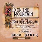 The Kid on the Mountain by Duck Baker (CD, Apr-2013, Stefan Grossman's Guitar Workshop)