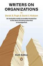 Writers on Organizations, By Pugh, Derek S., Hickson, David J.,in Used but Accep