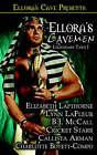 Ellora's Cavemen: Legendary Tails I by B J McCall, Cricket Starr, Elizabeth Lapthorne (Paperback / softback, 2005)