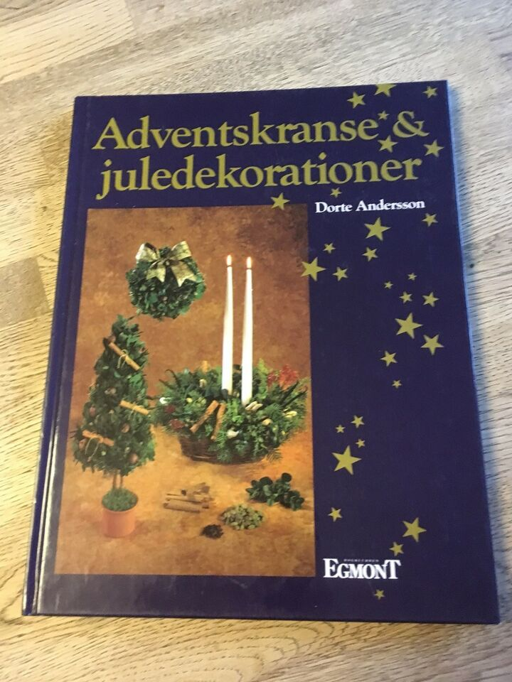 Adventskranse & juledekorationer, Dorte Andersson,