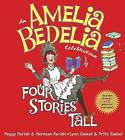 A Heaping Helping of Amelia Bedelia: Four Stories Tall by Peggy Parish (Hardback, 2009)