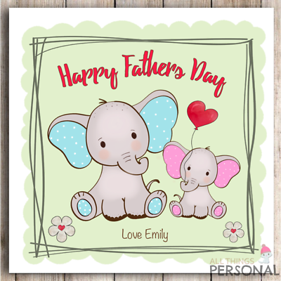 Personalised 1st Father/'s Day Card First Fathers Day Dad Daddy Grandad Elephant