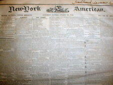 3 1840 New York City newspapers NY AMERICAN -175 years old -21 yrs PRE CIVIL WAR