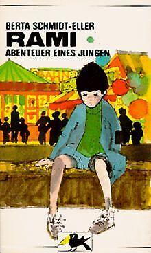 Rami. Abenteuer eines Jungen von Berta Schmidt-Eller | Buch | Zustand gut