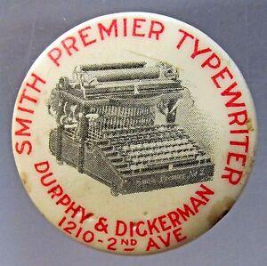 c. 1900 SMITH PREMIER TYPEWRITER advertising Pinback Button Portland Oregon *