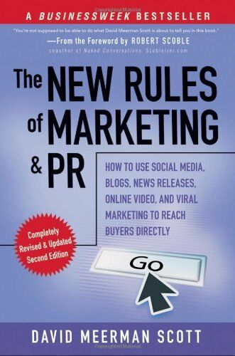 1 of 1 - The New Rules of Marketing and PR: How to Use Social Media, Blogs, News Releas,
