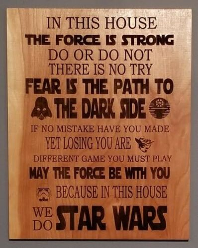 Star Wars In this house we do wall decor hanging wood laser engrave sign 11 x 14